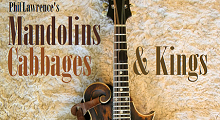 Mandolins, Cabbages & Kings