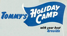 Tommy's Holiday Camp